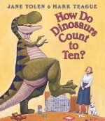 How Do Dinosaurs Count To Ten? BOARD BK