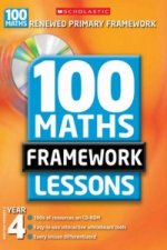 100 New Maths Framework Lessons for Year 4