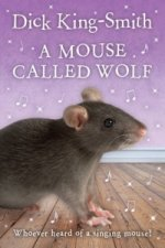 Mouse Called Wolf