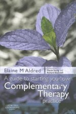 Guide to Starting Your Own Complementary Therapy Practice