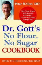 Dr Gott's No Flour, No Sugar Cookbook