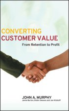 Converting Customer Value