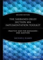 Sarbanes-Oxley Section 404 Implementation Toolkit