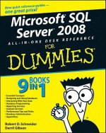 Microsoft SQL Server 2008 All-in-one Desk Reference For Dumm