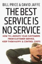 Best Service Is No Service