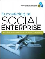 Succeeding at Social Enterprise