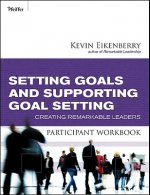 Setting Goals and Supporting Goal Setting Participant Workbo