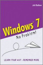 Windows 7 - No Problem!