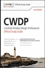 CWDP: Certified Wireless Design Professional Official Study Guide (PW0-250)