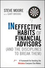 Ineffective Habits of Financial Advisors (and the Discipline