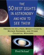 50 Best Sights in Astronomy, and How to See Them
