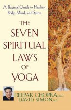 Seven Spiritual Laws of Yoga