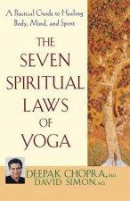 Seven Spiritual Laws of Yoga