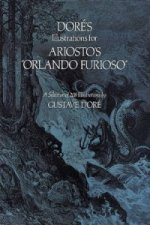 Dore's Illustrations for Ariosto's Orlando Furioso
