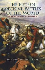 Fifteen Decisive Battles of the World