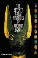 Seventy Great Mysteries of Ancient Egypt