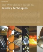 Workbench Guide to Jewelry Techniques