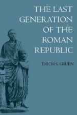 Last Generation of the Roman Republic