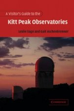 Visitor's Guide to the Kitt Peak Observatories