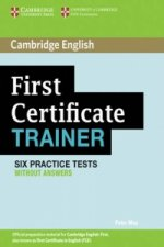 First Certificate Trainer Practice Tests without Answers