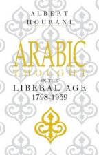 Arabic Thought in the Liberal Age 1798–1939