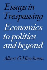 Essays in Trespassing:Economics to Politics and Beyond