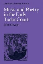 Music and Poetry in Early Tudor Court