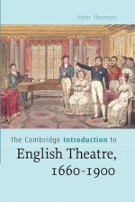 Cambridge Introduction to English Theatre, 1660-1900