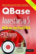 QBase Anaesthesia with CD-ROM: Volume 5, MCOs for the Final FRCA