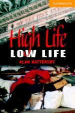 High Life, Low Life Level 4 Intermediate Book with Audio CDs (2) Pack