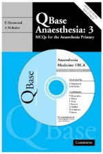 Qbase Anaesthesia: Volume 3, MCQs in Medicine for the FRCA