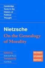 Nietzsche: 'On the Genealogy of Morality' and Other Writings