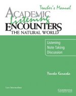 Academic Listening Encounters: The Natural World Teacher's M