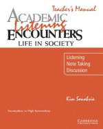 Academic Listening Encounters: Life in Society Teacher's Man
