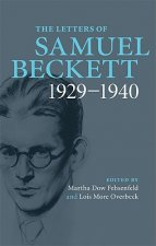 Letters of Samuel Beckett: Volume 1, 1929-1940
