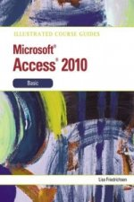 Illustrated Course Guide Microsoft Office Access 14 Basic