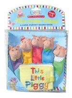 Little Scholastic: Little Piggy Hand-Puppet Board Book