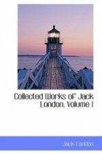 Collected Works of Jack London, Volume 1