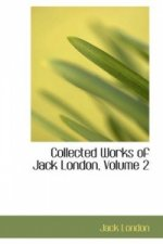Collected Works of Jack London, Volume 2