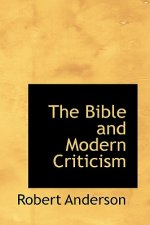 Bible and Modern Criticism