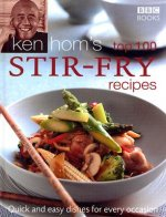 Ken Hom's Top 100 Stir-fry Recipes