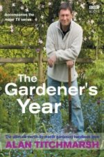 Alan Titchmarsh, the Gardener's Year