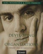 Developing Agile Organizations