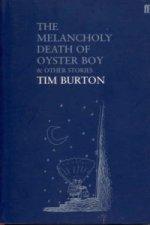 Melancholy Death of Oyster Boy