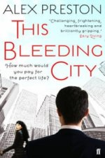 This Bleeding City