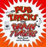 Pub Tricks and Brain Teasers