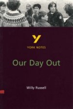 York Notes on Willy Russell's Our Day Out