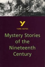 York Notes on Mystery Stories of the 19th Century, Including