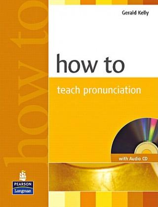 How to Teach Pronunciation Book & Audio CD
