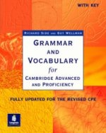 Grammar and Vocabulary for Cambridge Advanced and Proficienc